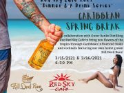 Red Sky Cafe, Dinner & a Drink Series - Caribbean Spring Break